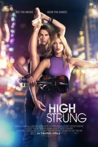 High Strung in Theaters April 8