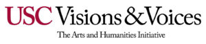 USC in cardinal Visions & Voices in black with The Arts and Humanities Initiative in black below Visions & Voices